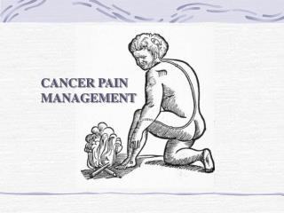 CANCER PAIN MANAGEMENT