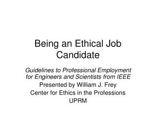 Being an Ethical Job Candidate