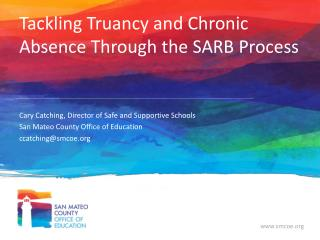 Tackling Truancy and Chronic Absence Through the  SARB  Process