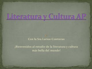 Literatura y Cultura AP