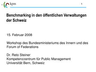 Benchmarking in den öffentlichen Verwaltungen  der Schweiz
