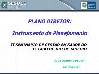 PLANO DIRETOR: Instrumento de Planejamento