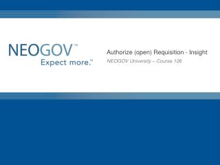 Authorize (open) Requisition - Insight