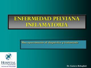 Enfermedad pelviana Inflamatoria