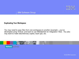 Duplicating Your Workspace