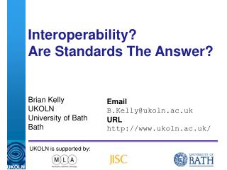 Interoperability?  Are Standards The Answer?