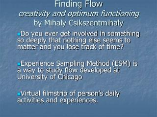 Finding Flow  creativity and optimum functioning by Mihaly Csikszentmihaly