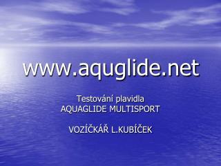 aquglide