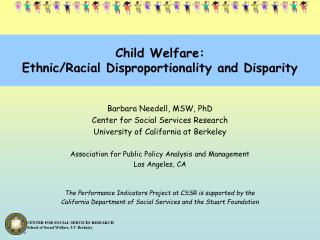Child Welfare: Ethnic/Racial Disproportionality and Disparity