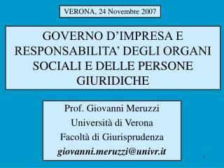 GOVERNO D'IMPRESA E RESPONSABILITA' DEGLI ORGANI SOCIALI E DELLE PERSONE GIURIDICHE