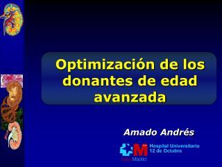 Optimización de los donantes de edad avanzada