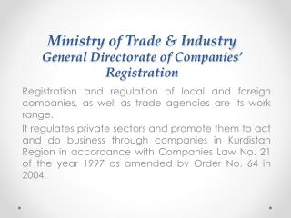 Ministry of Trade & Industry General Directorate of Companies� Registration