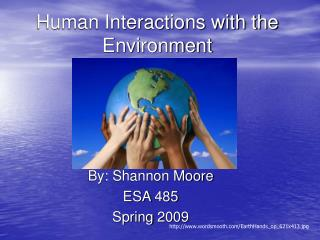 Human Interactions with the Environment