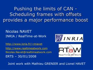 Pushing the limits of CAN - Scheduling frames with offsets provides a major performance boost