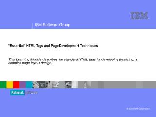 �Essential� HTML Tags and Page Development Techniques