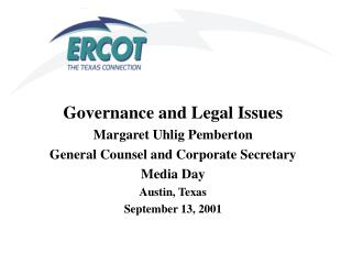 Governance and Legal Issues Margaret Uhlig Pemberton General Counsel and Corporate Secretary