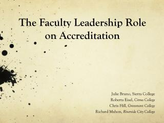 The Faculty Leadership  Role  on  Accreditation