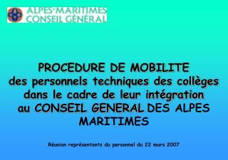 La mobilité des agents au Conseil Général Une véritable politique de mobilité interne