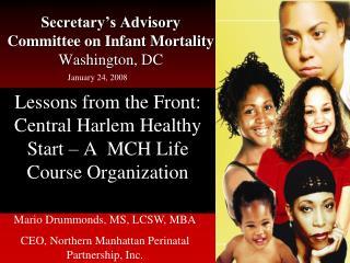 Secretary's Advisory Committee on Infant Mortality Washington, DC