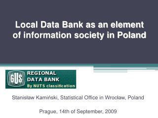 Local Data Bank as an element of information society in Poland