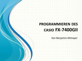 programmieren des c asio  FX-7400GII