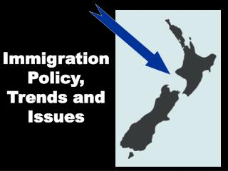Immigration Policy, Trends and Issues