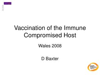 Vaccination of the Immune Compromised Host