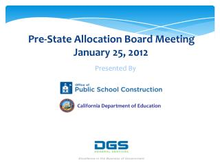 Pre-State Allocation Board Meeting January 25, 2012