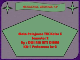 MENGENAL WINDOWS XP