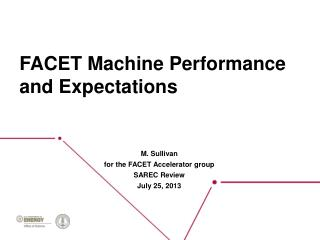 FACET Machine Performance and Expectations