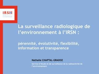 La surveillance radiologique de l'environnement à l'IRSN :