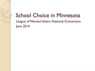 School Choice in Minnesota