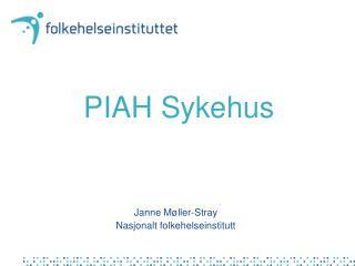 PIAH Sykehus