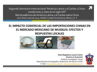 Katia  Magdalena Lozano Uvario Doctora en Economía Profesor Investigador Titular