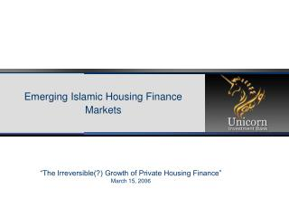 Emerging Islamic Housing Finance Markets