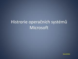 Histrorie operačních  systémů Microsoft