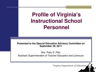 Profile of Virginia's Instructional School Personnel