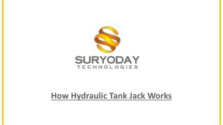 How Hydraulic Tank Jack Works
