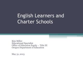 English Learners and Charter Schools