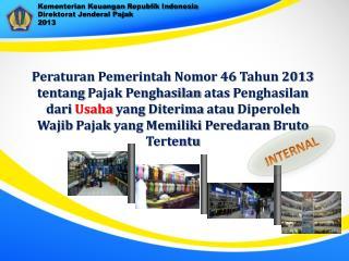Kementerian Keuangan Republik  Indonesia Direktorat Jenderal Pajak 2 013