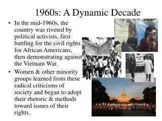 1960s: A Dynamic Decade