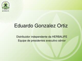Eduardo Gonzalez Ortiz