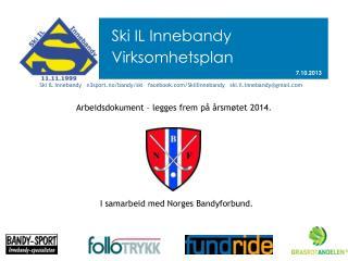 Ski IL Innebandy Virksomhetsplan