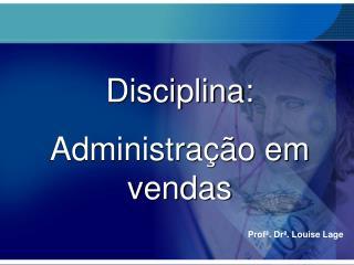 Profª. Drª. Louise Lage