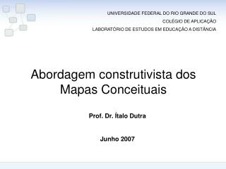 Abordagem construtivista dos Mapas Conceituais