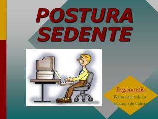POSTURA SEDENTE