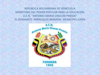 REPUBLICA BOLIVARIANA DE VENEZUELA  MINISTERIO DEL PODER POPULAR PARA LA EDUCACIÓN