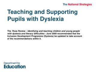 Teaching and Supporting Pupils with Dyslexia