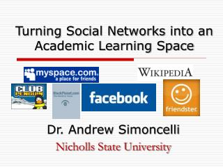 Turning Social Networks into an Academic Learning Space