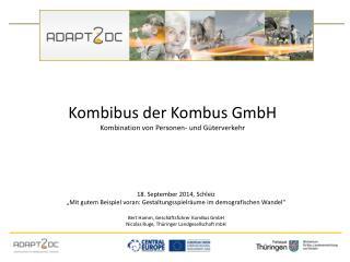 Kombibus der Kombus GmbH Kombination von Personen- und Güterverkehr